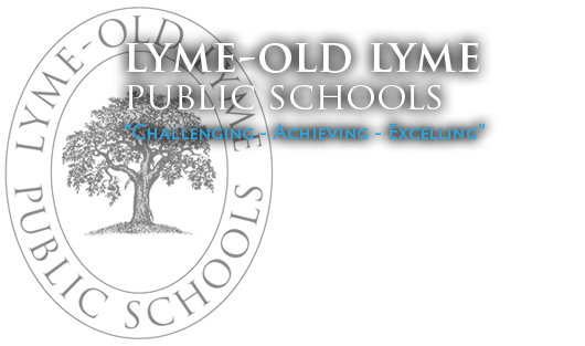 Lyme-Old Lyme Public Schools - Challenging Achieving Excelling